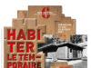 L'exposition « Habiter le temporaire. La nouvelle maison des jours meilleurs » propose de découvrir les projets lauréats et mentionnés, mis en regard des situations de mal-logement aujourd'hui en France et des solutions que peut proposer l'architecture.